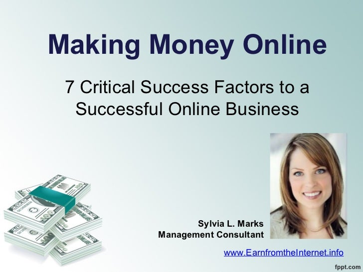 Making Money Online - Critical Success Factors