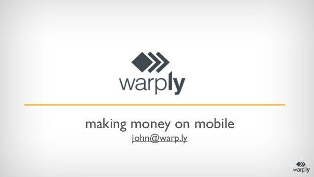 Making money on mobile: acquisition, retention, monetization