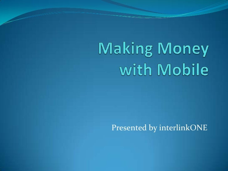 Making Money with Mobile