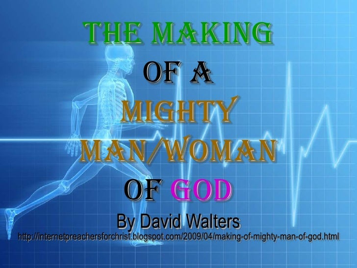 Making Of A Mighty Man Of God