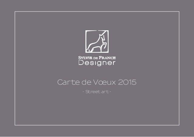 Carte de Vœux 2015 - Street art -