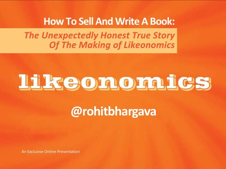 The Making of Likeonomics - How To Sell And Write A Book
