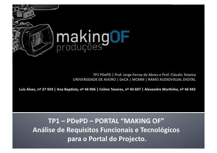 TP1PDePD|Prof.JorgeFerrazdeAbreueProf.CláudioTeixeira                                UNIVERSIDADEDEAVEIRO|...