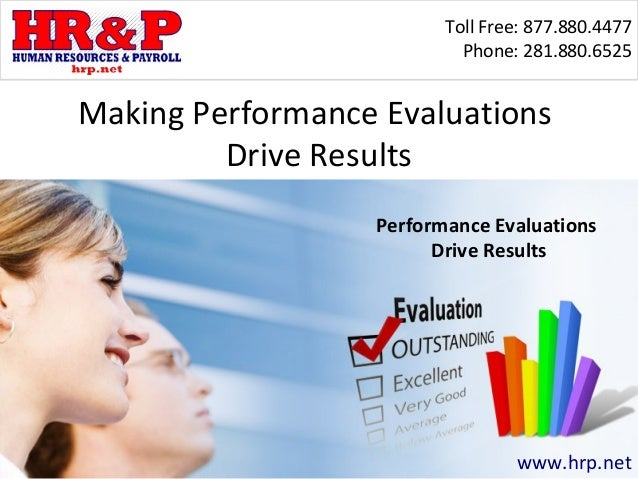 Toll Free: 877.880.4477                           Phone: 281.880.6525Making Performance Evaluations         Drive Results ...