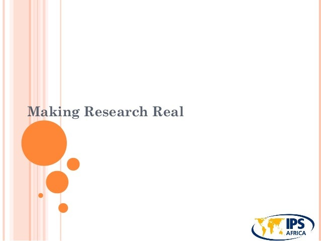 Making Research Real