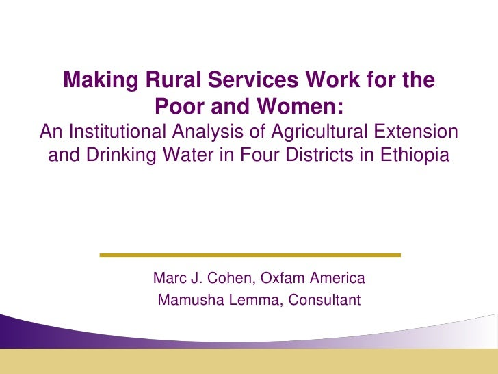 Making Rural Services Work for the Poor and Women: An Institutional Analysis of Agricultural Extension and Drinking Water in Four Districts in Ethiopia