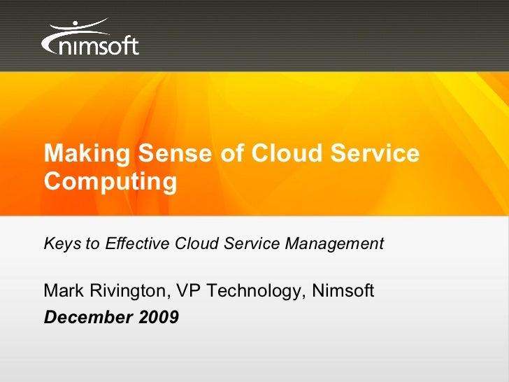 Making Sense Of Cloud Computing - by Mark Rivington