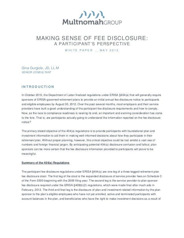 MAKING SENSE OF FEE DISCLOSURE:                          A PARTICIPANT'S PERSPECTIVE                                   WHI...
