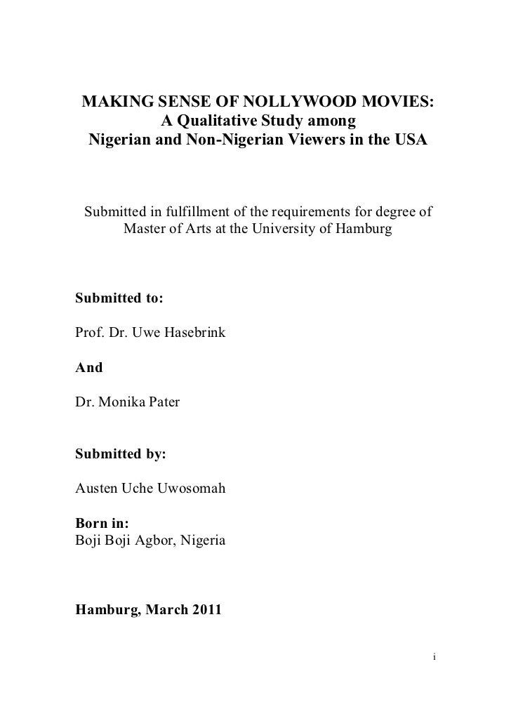 MAKING SENSE OF NOLLYWOOD MOVIES:           A Qualitative Study among Nigerian and Non-Nigerian Viewers in the USA Submitt...