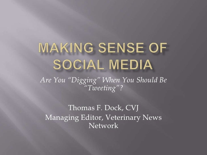 Making Sense Of Social Media