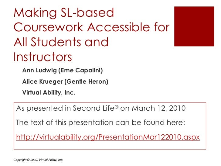 Making SL-based Coursework Accessible for All Students and Instructors <br />Ann Ludwig (Eme Capalini)<br />Alice Krueger ...
