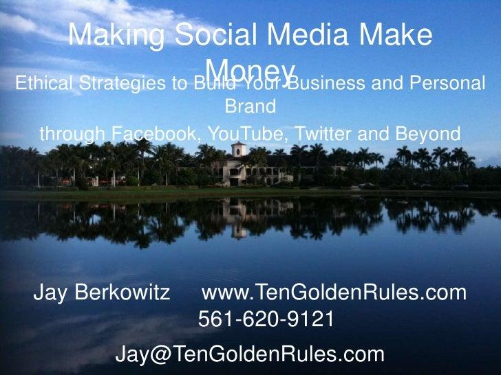 Making social media make money boca executive