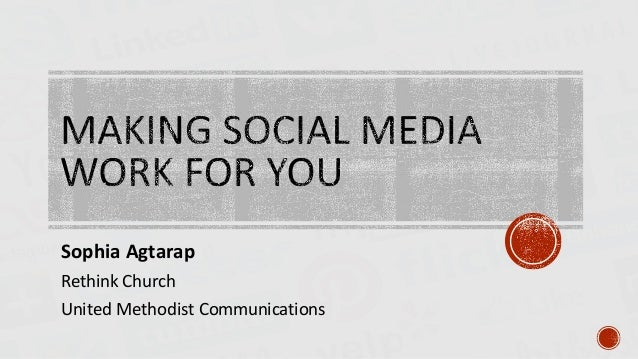 Making social media work for you [new church start bootcamp version]