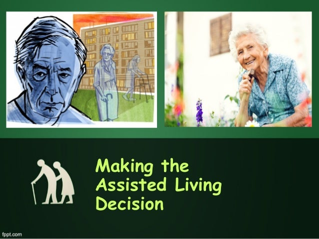 Making the assisted living decision