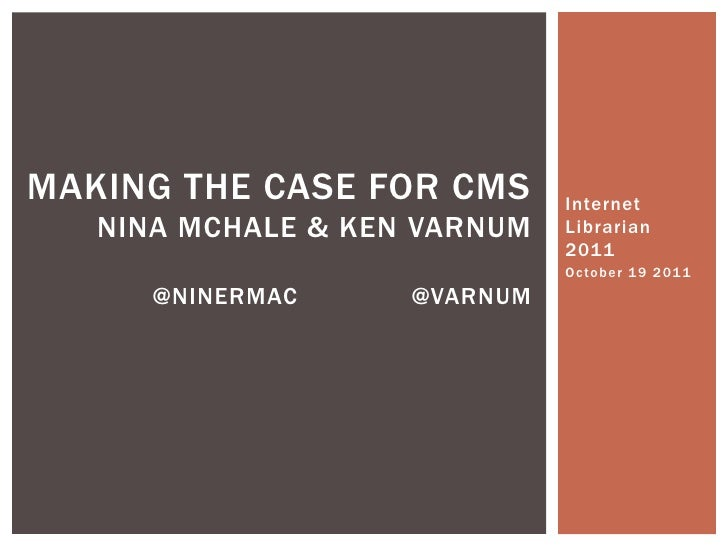 Making the Case for CMS!