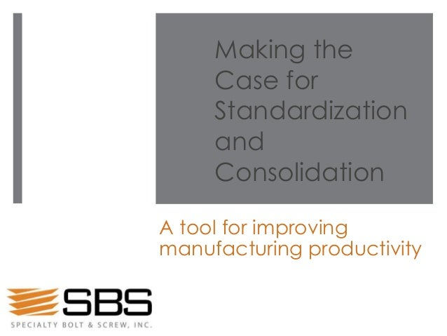 SBS ebook: Making the case for standardization and consolidation