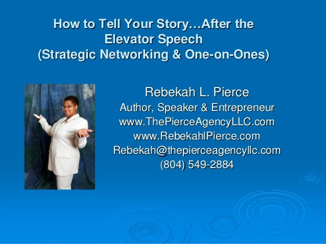 How to tell your story after the elevator speech for 1 story elevator