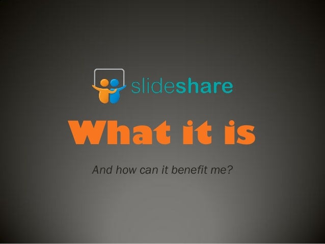 Making the most of slideshare
