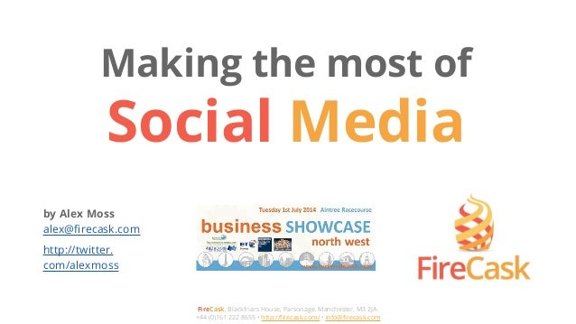 Making the most of Social Media with Linkedin, Facebook Groups, Twitter Hashtags and Google+ Hangouts on Air