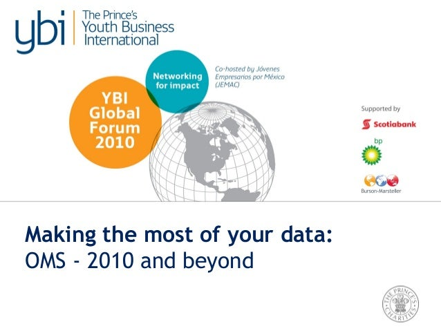 Making the most of your data: OMS - 2010 and beyond