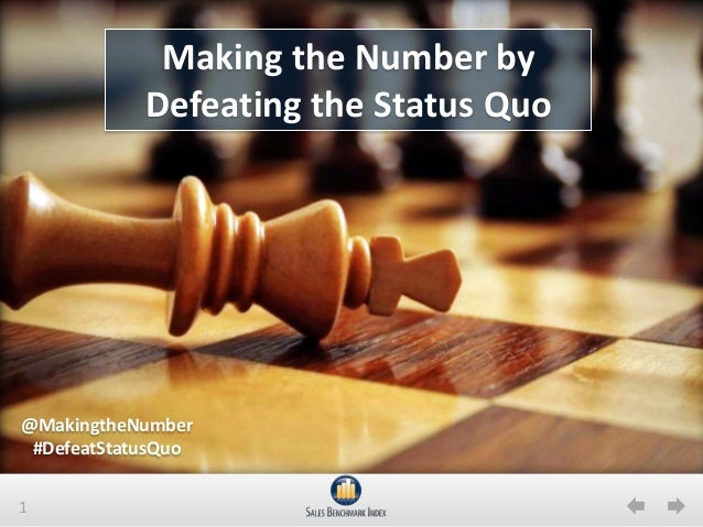 1Making the Number byDefeating the Status Quo@MakingtheNumber#DefeatStatusQuo