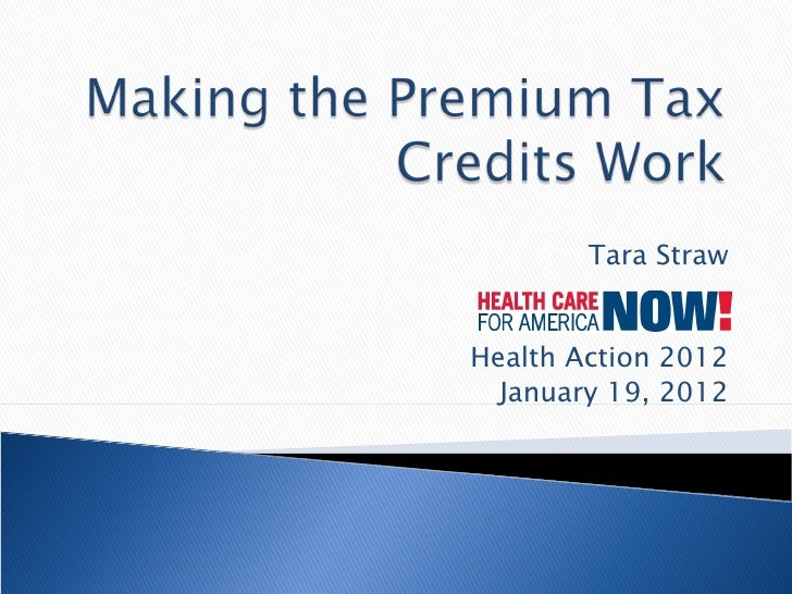 Making The Premium Tax Credits Work
