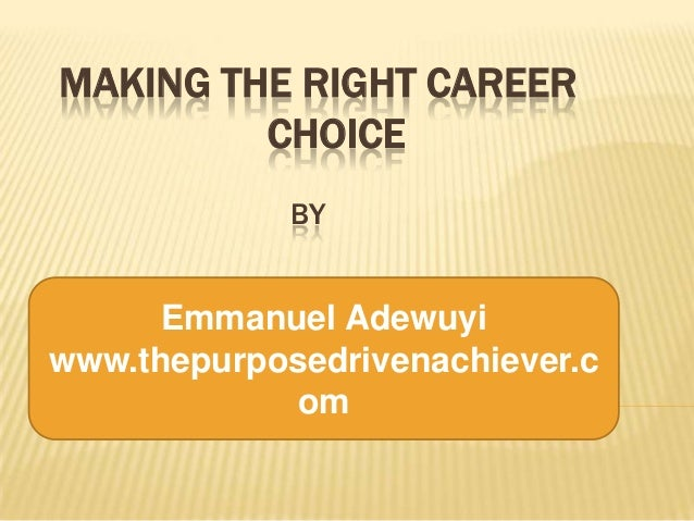 Making the right career choice
