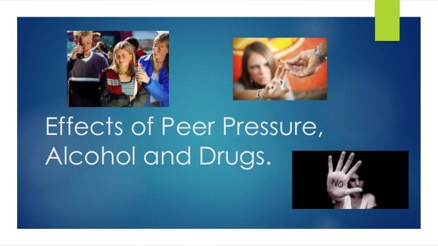 the effects of peer pressure and Teenage and high school years play an immense role in shaping the person you are going to become.