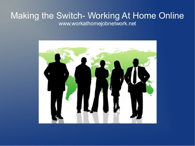 Making the Switch to Working at Home Online