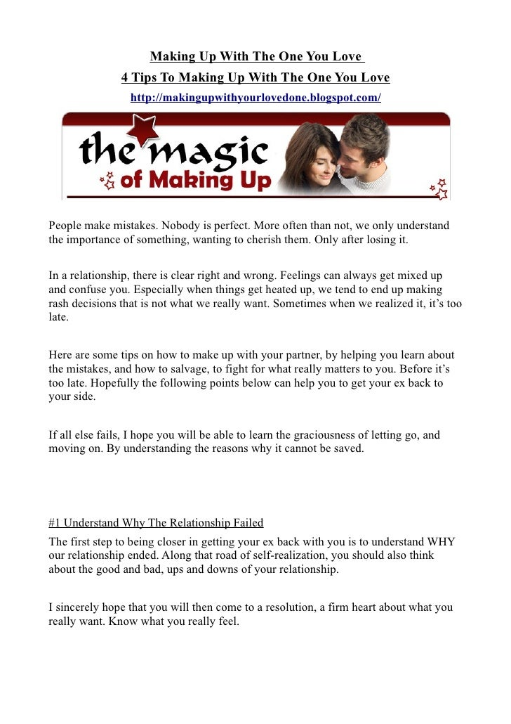 Making Up With The One You Love                4 Tips To Making Up With The One You Love                  http://makingupw...