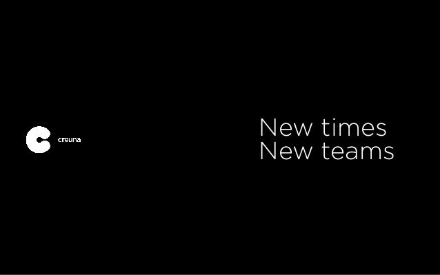 New Times – New Teams
