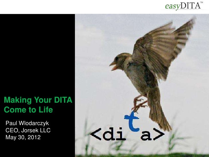 Making your DITA come to life