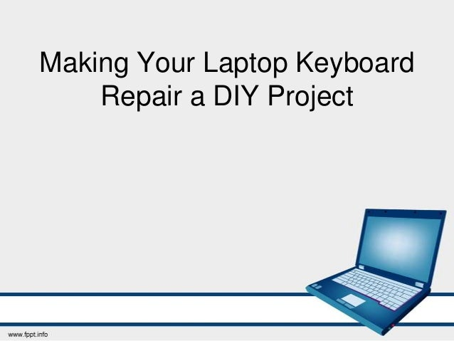 Making your laptop keyboard repair a diy project