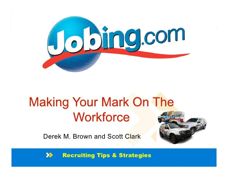 Derek M. Brown and Scott Clark       Recruiting Tips & Strategies                                     Go Jobing | Jobing.c...
