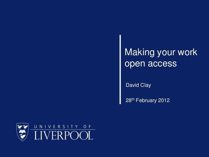 Making your workopen accessDavid Clay28th February 2012