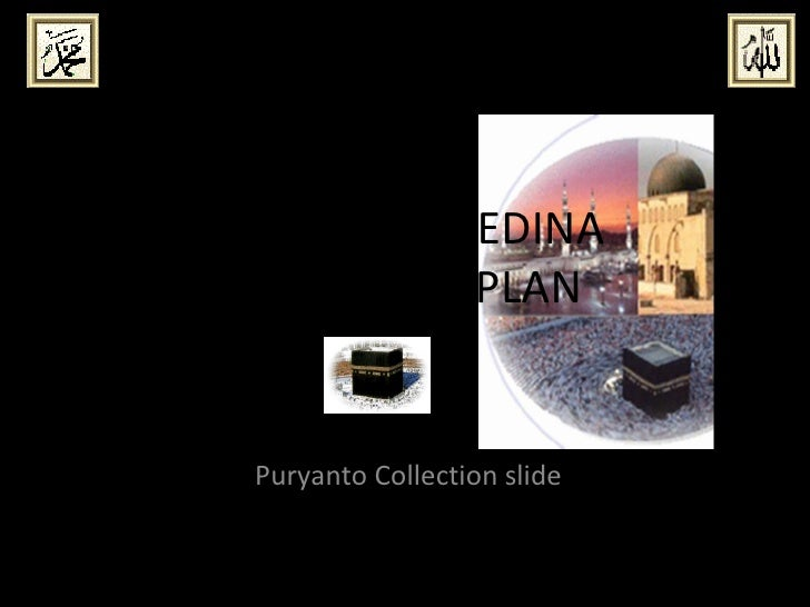 MAKKAH – MEDINA EXPANSION PLAN Puryanto Collection slide