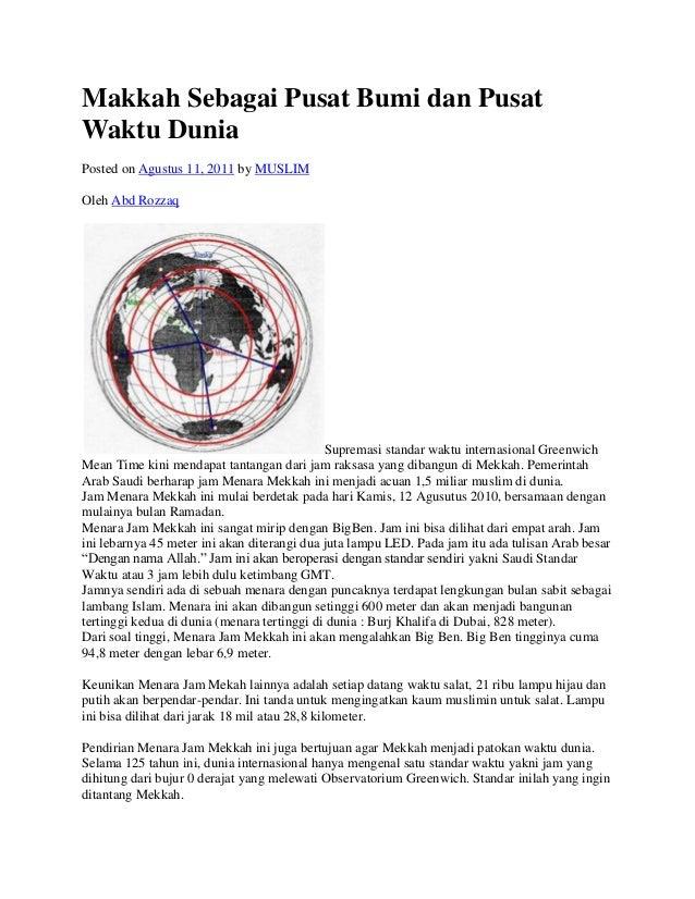 Makkah Sebagai Pusat Bumi dan PusatWaktu DuniaPosted on Agustus 11, 2011 by MUSLIMOleh Abd Rozzaq                         ...