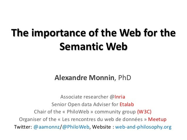 The importance of the Web for the Semantic Web
