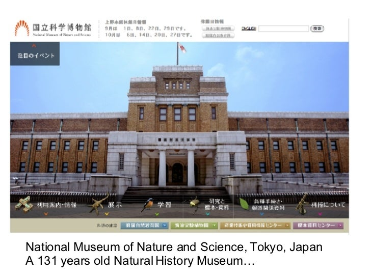 National Museum of Nature and Science, Tokyo, Japan A 131 years old Natural History Museum…