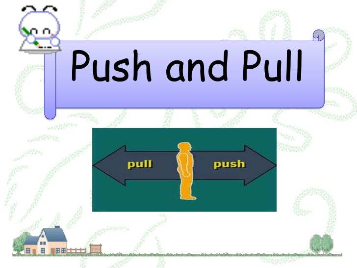 Science Year 2: Push and Pull