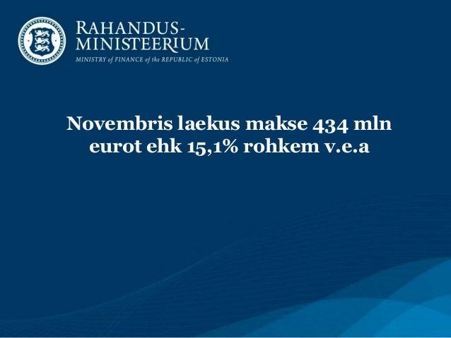 Novembris laekus makse 434 mln eurot ehk 15,1% rohkem v.e.a