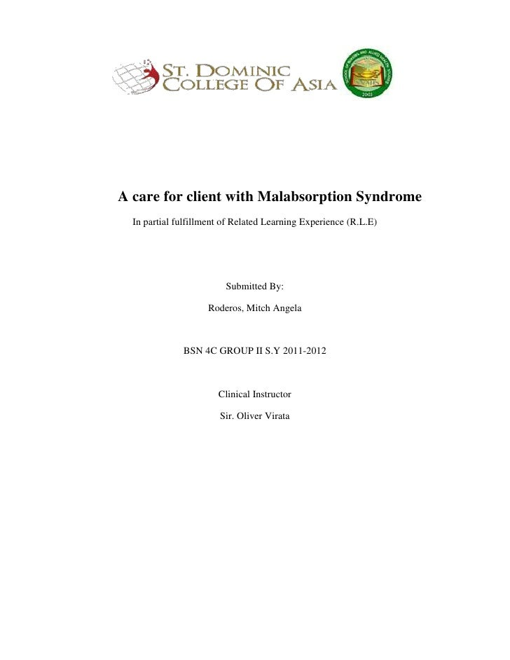 A care for client with Malabsorption Syndrome  In partial fulfillment of Related Learning Experience (R.L.E)              ...