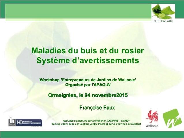 Activités soutenues par la Wallonie (DGARNE – DGRD) dans le cadre de la convention Centre Pilote et par la Province de Hai...
