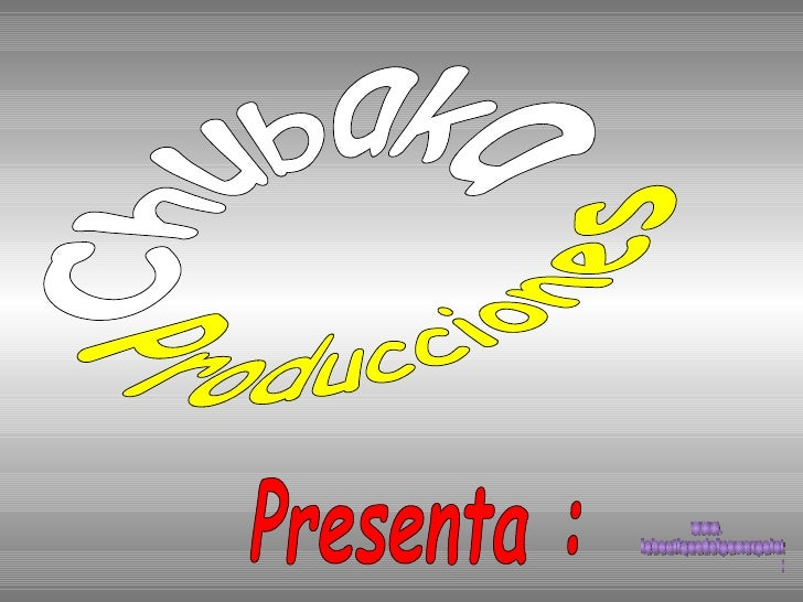 Producciones Chubaka Presenta : www. laboutiquedelpowerpoint. com