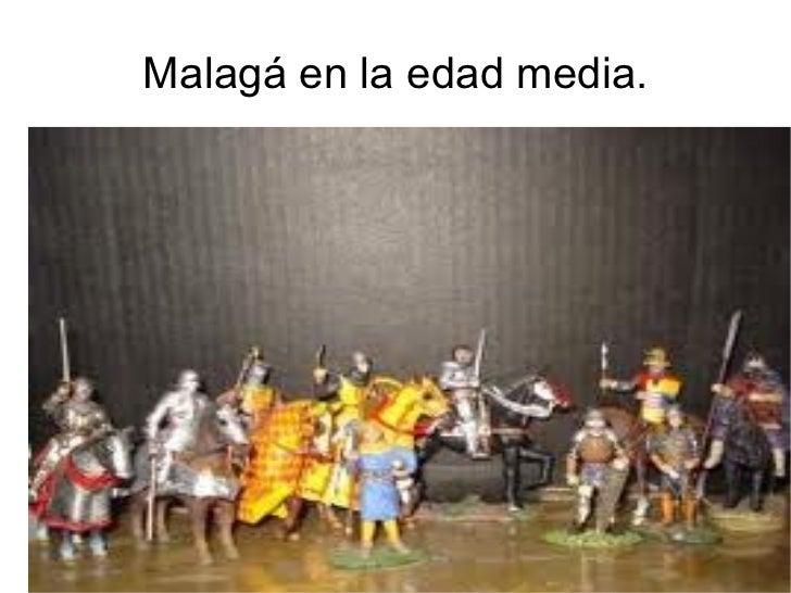 Malagá en la edad media.