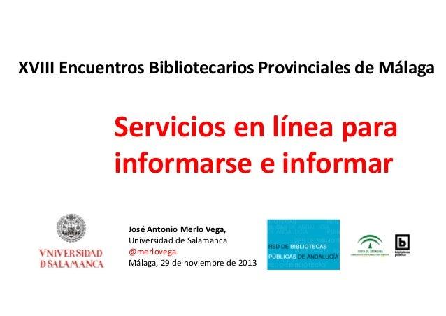 Servicios en línea para informarse e informar
