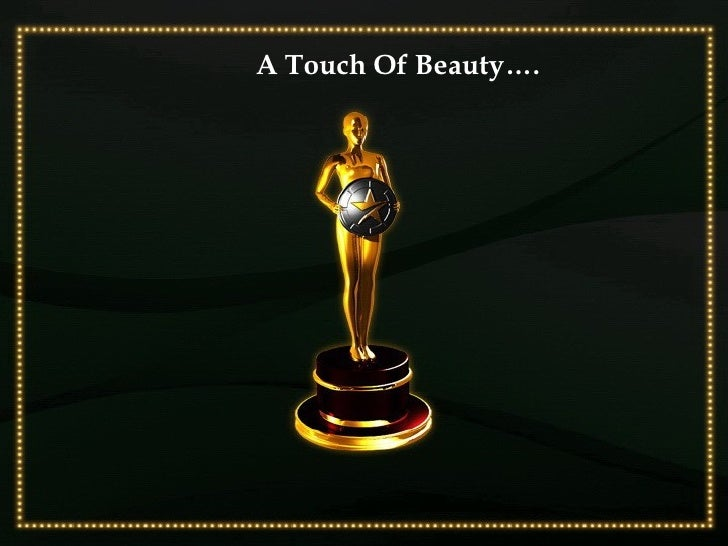 A Touch Of Beauty….