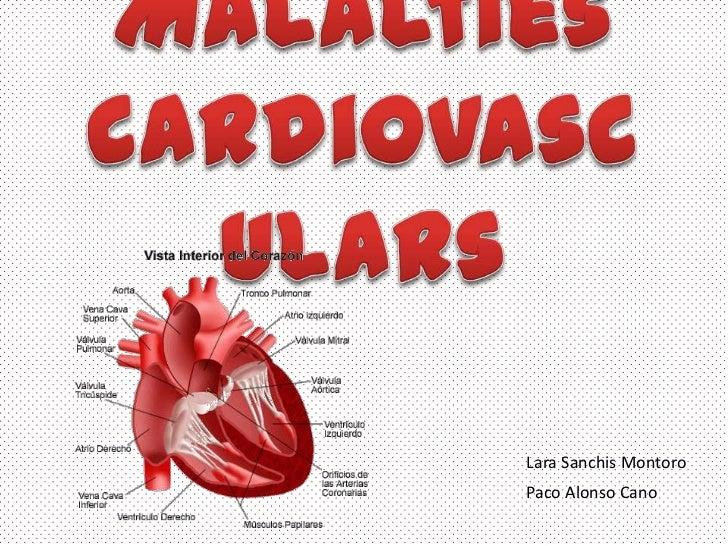 Malaltiescardiovasculars<br />Lara SanchisMontoro<br />Paco Alonso Cano<br />