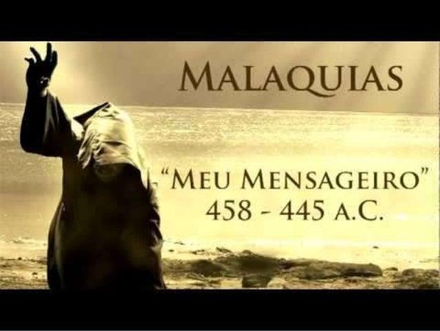 """Malaquías significa """"Mi mensajero"""" o """"Mi ángel"""" Es muy improbable que los judíos dieran ese nombre a sus hijos. """"Malaquías..."""