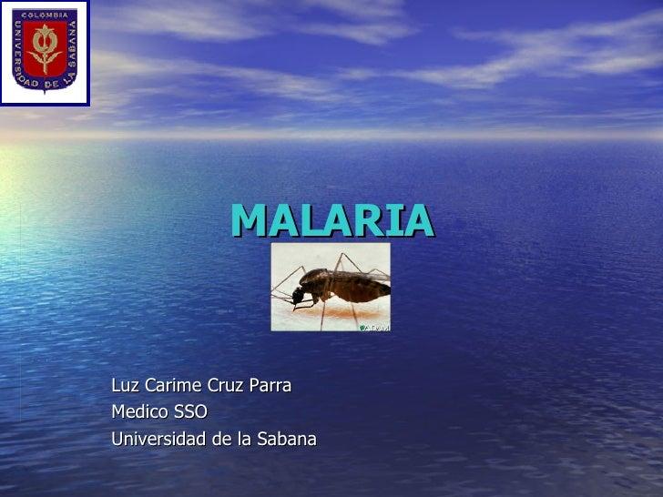 MALARIA Luz Carime Cruz Parra Medico SSO Universidad de la Sabana